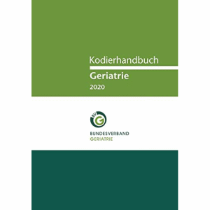 Kodierhandbuch Geriatrie 2020 (Deutsch) Taschenbuch