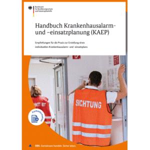 Handbuch Krankenhausalarm- und -einsatzplanung (KAEP)