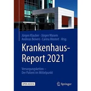 Krankenhaus-Report 2021: Versorgungsketten – Der Patient im Mittelpunkt